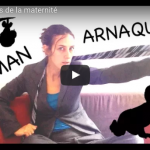 10 Arnaques de la Maternité (VIDEO)